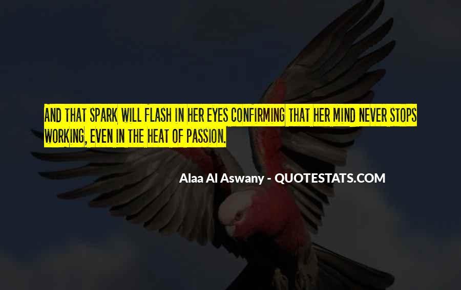 Alaa Al Aswany Quotes #1263933