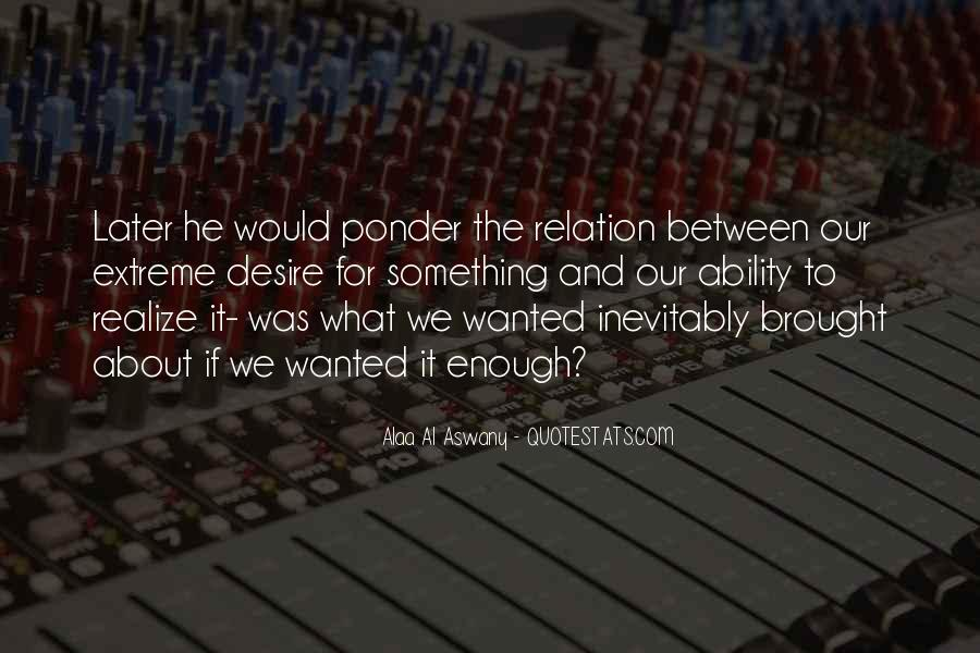 Alaa Al Aswany Quotes #1757412