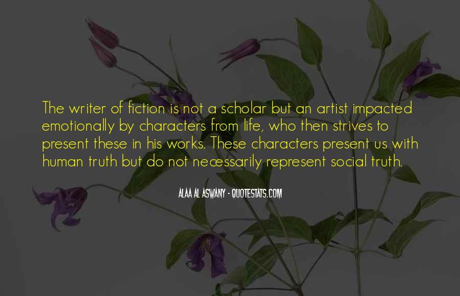 Alaa Al Aswany Quotes #998131