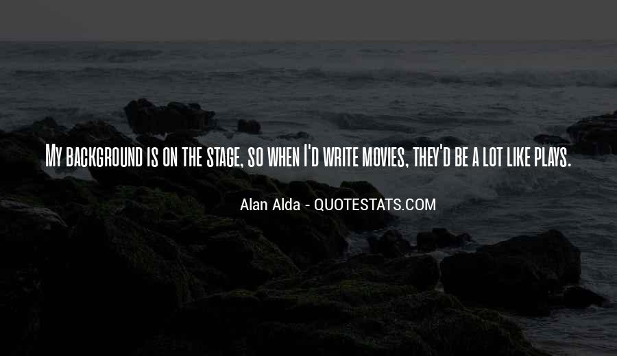 Alan Alda Quotes #1314669