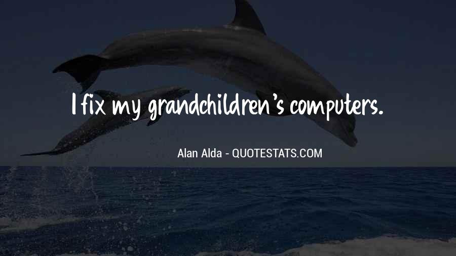 Alan Alda Quotes #1504611