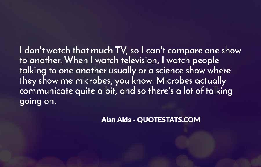 Alan Alda Quotes #376229