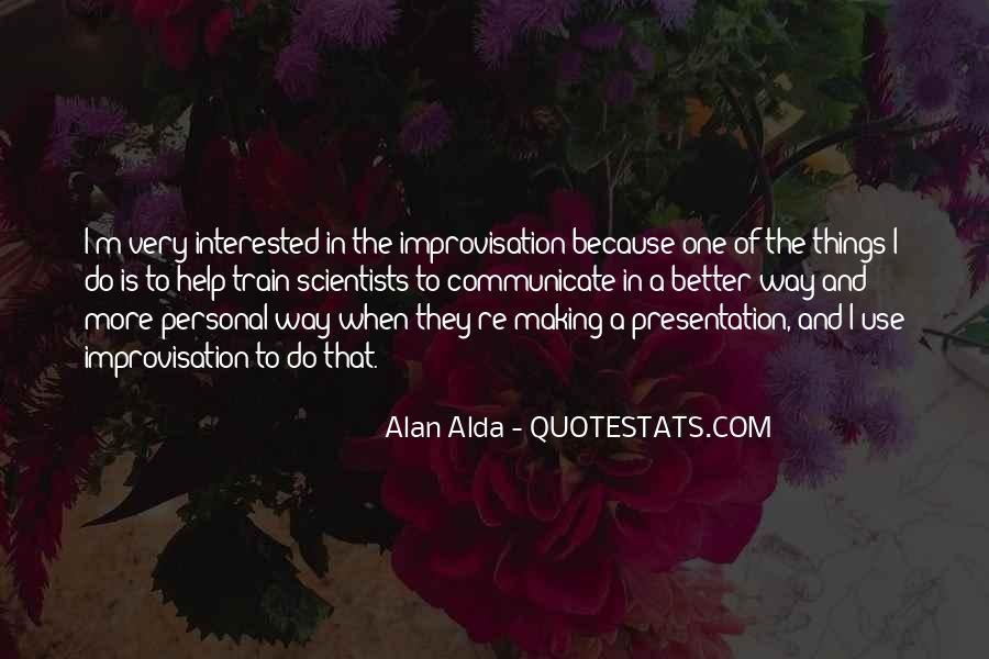 Alan Alda Quotes #85755