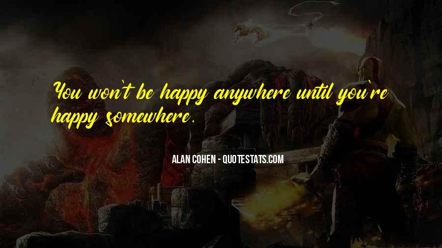 Alan Cohen Quotes #1031164