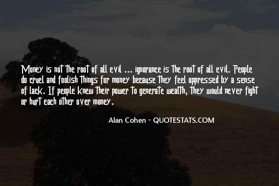 Alan Cohen Quotes #1074653
