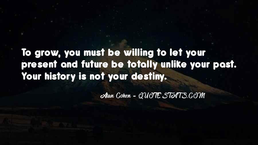 Alan Cohen Quotes #1602605