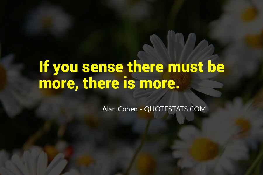 Alan Cohen Quotes #909334