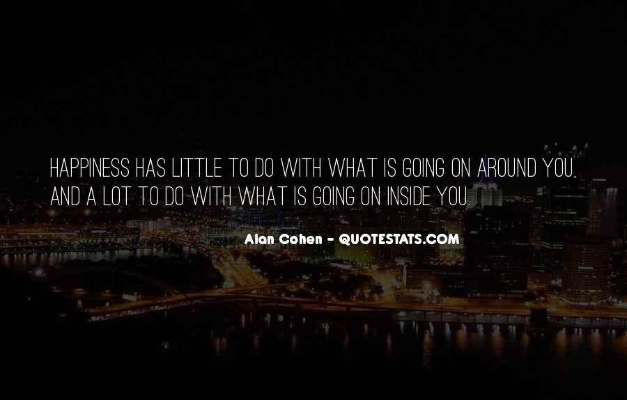 Alan Cohen Quotes #912399