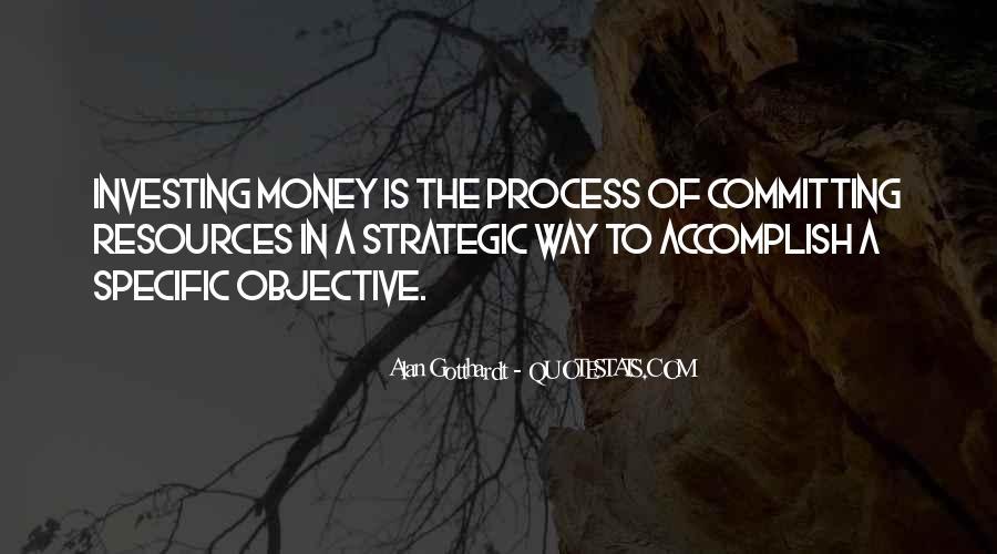 Alan Gotthardt Quotes #6156