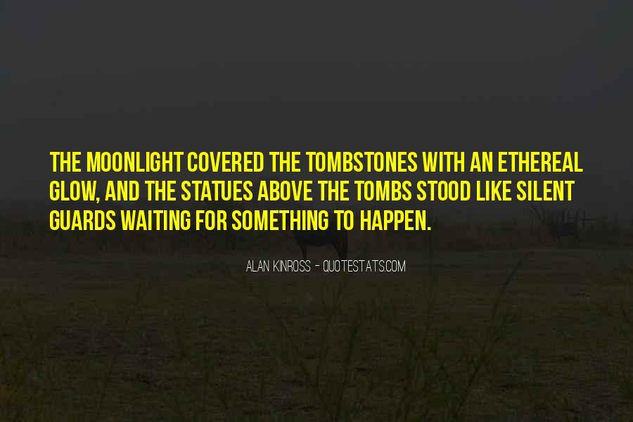 Alan Kinross Quotes #1747493