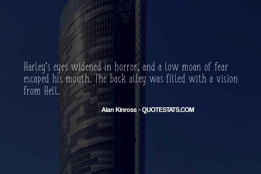 Alan Kinross Quotes #1804992