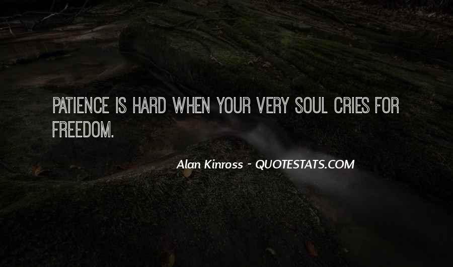 Alan Kinross Quotes #32916