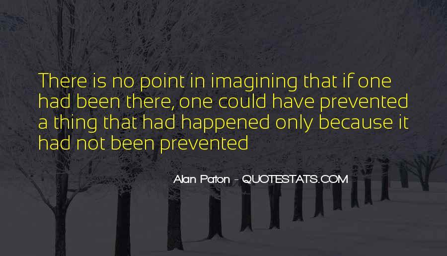 Alan Paton Quotes #1653242