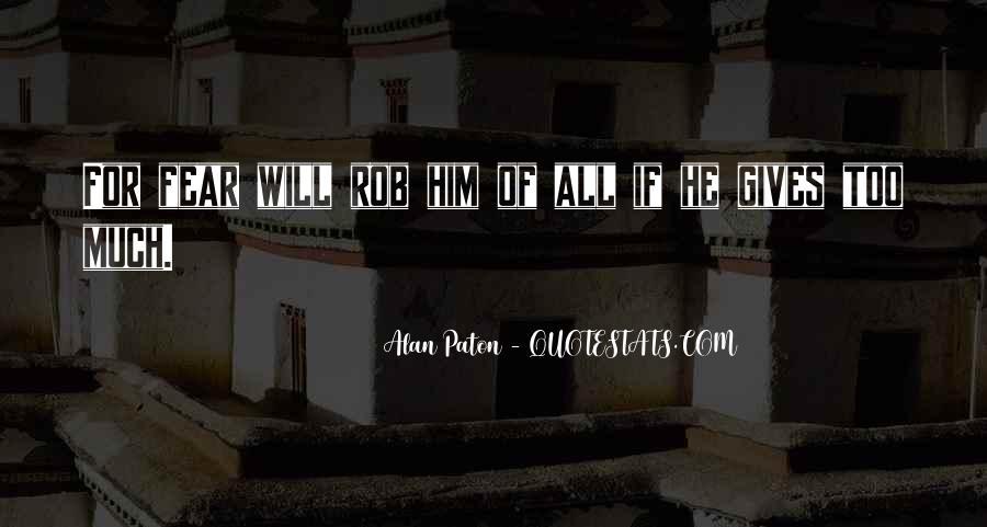Alan Paton Quotes #1794391