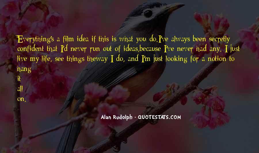 Alan Rudolph Quotes #920586