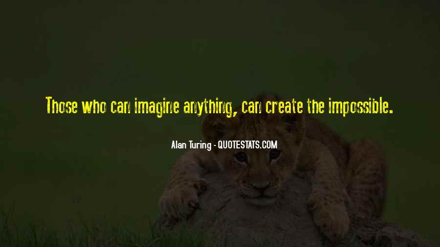 Alan Turing Quotes #1511410