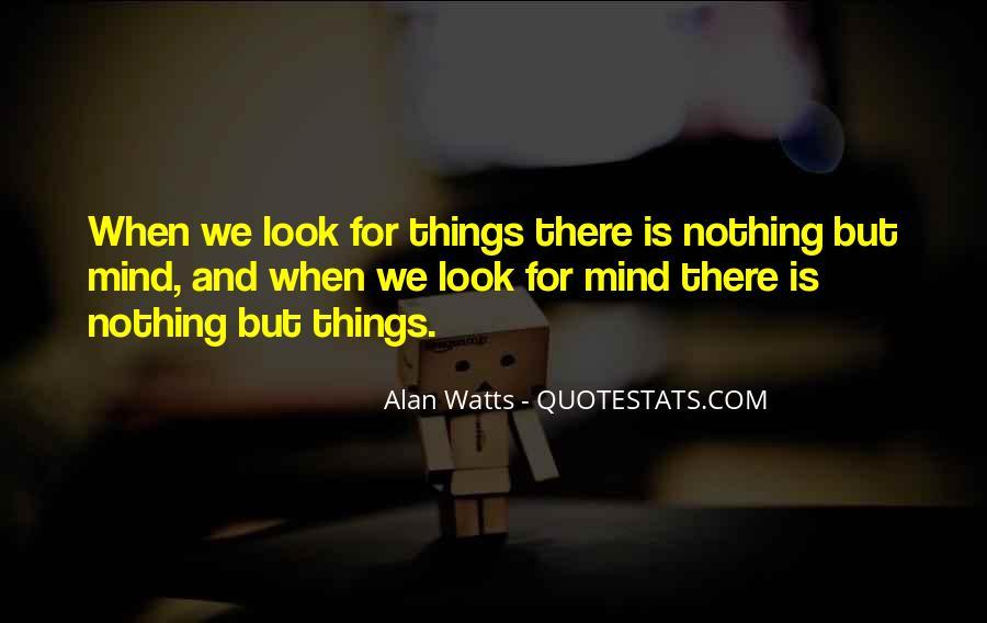Alan Watts Quotes #1017930