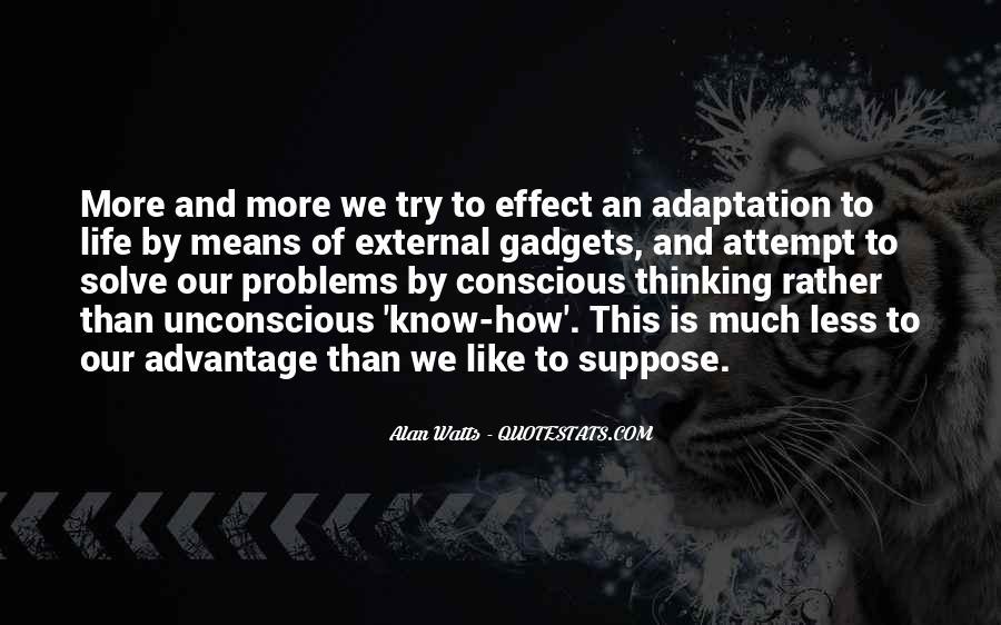 Alan Watts Quotes #1118503