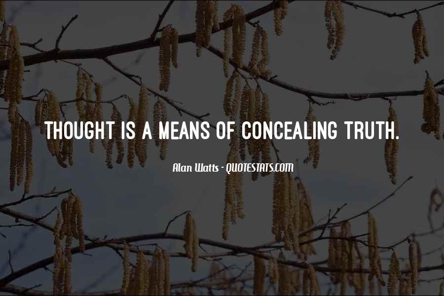 Alan Watts Quotes #1161361