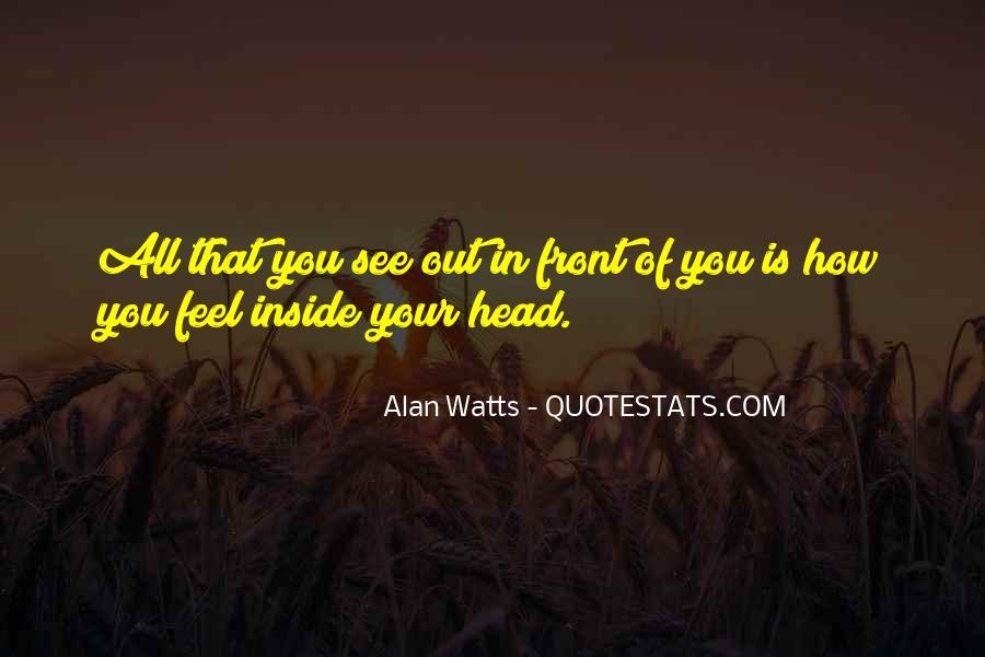 Alan Watts Quotes #124982