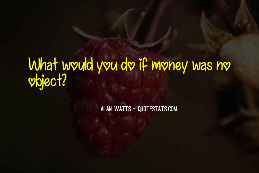 Alan Watts Quotes #1398800