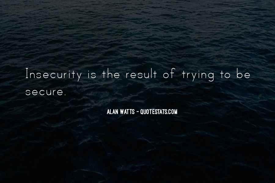 Alan Watts Quotes #1496545