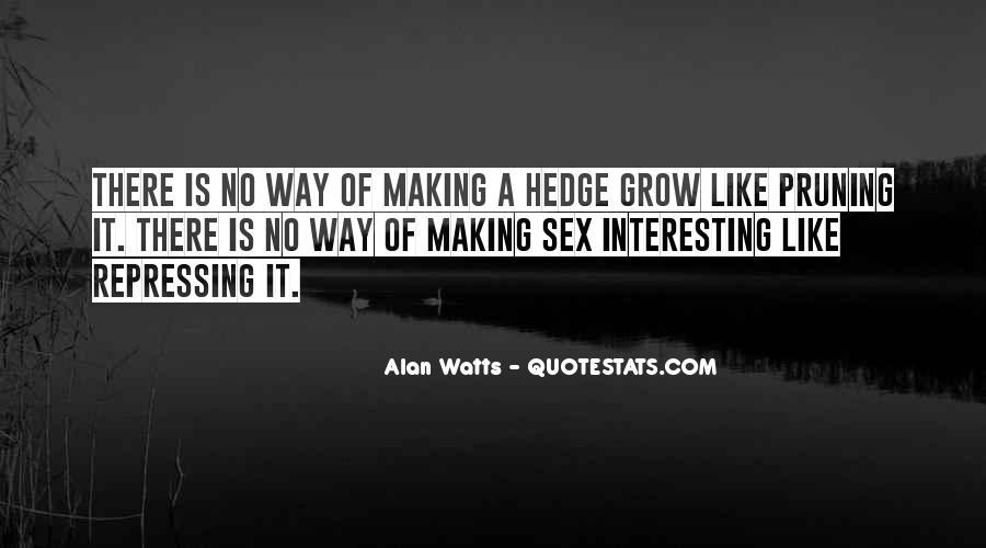 Alan Watts Quotes #1538319