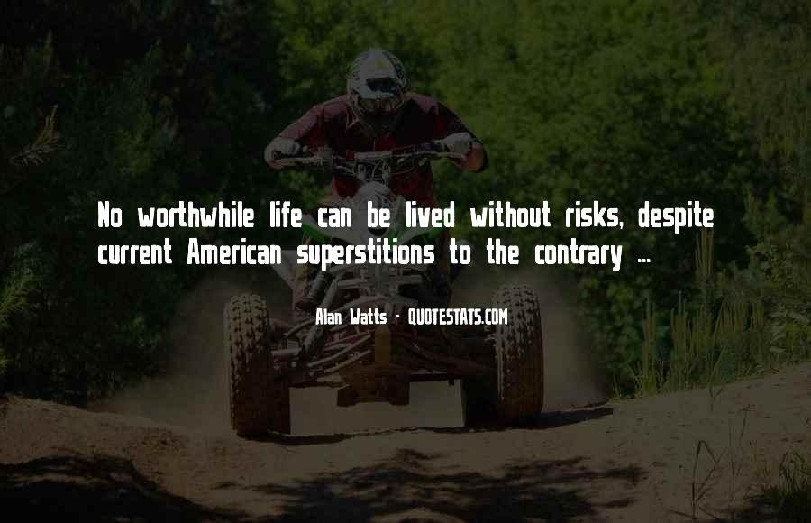 Alan Watts Quotes #1684517