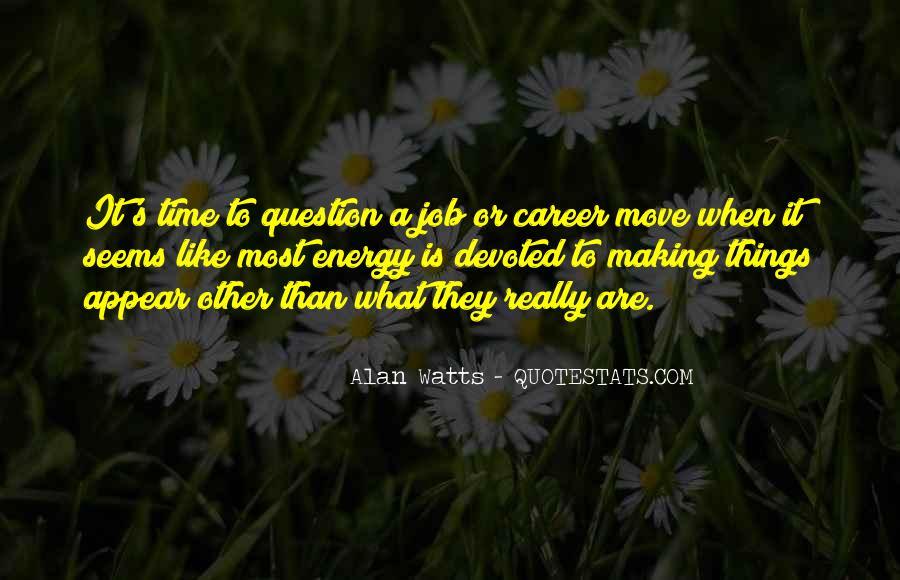 Alan Watts Quotes #233930