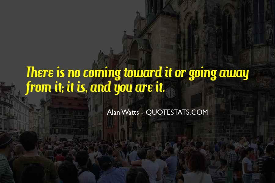 Alan Watts Quotes #381844
