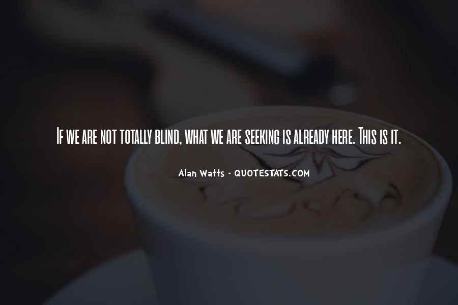 Alan Watts Quotes #481131