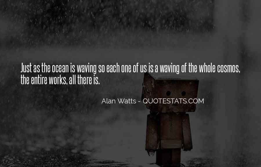 Alan Watts Quotes #562063