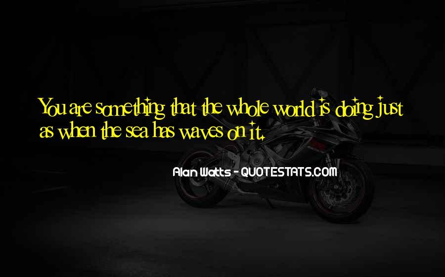 Alan Watts Quotes #598894