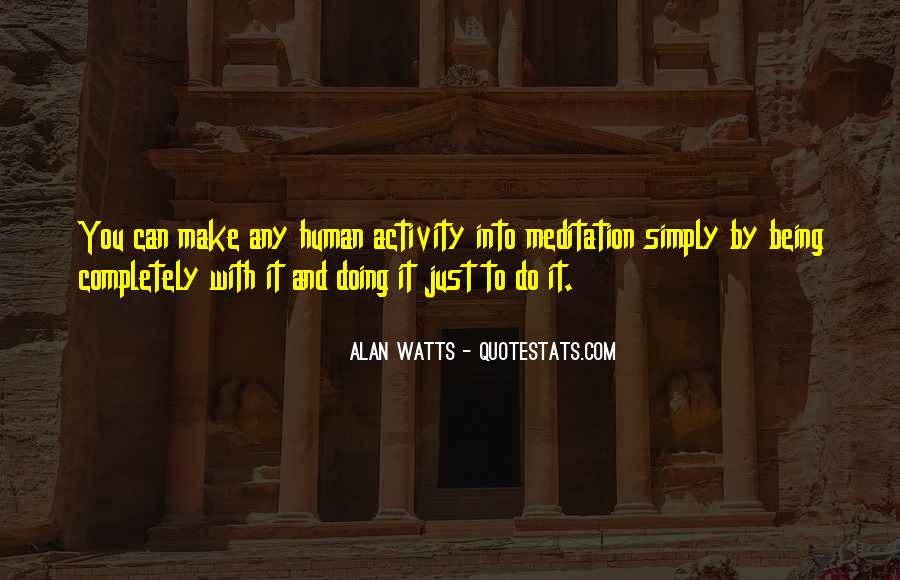Alan Watts Quotes #676926