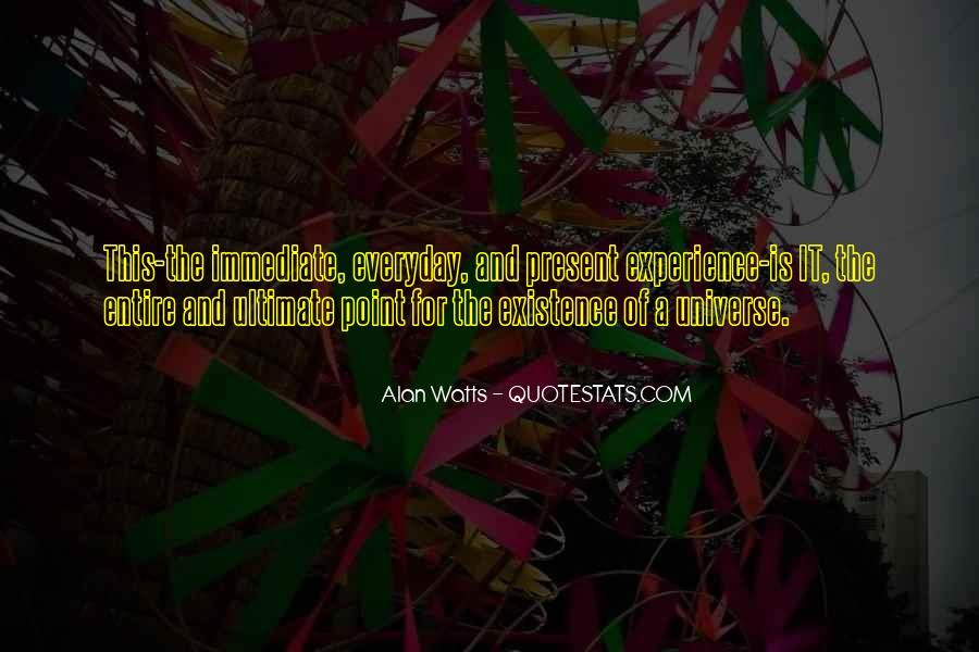 Alan Watts Quotes #804782