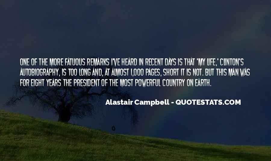 Alastair Campbell Quotes #1308699