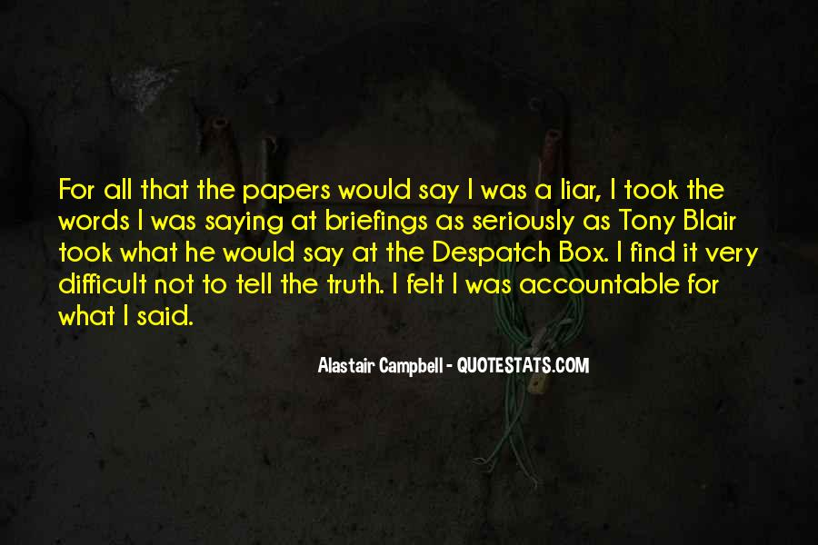 Alastair Campbell Quotes #1327700