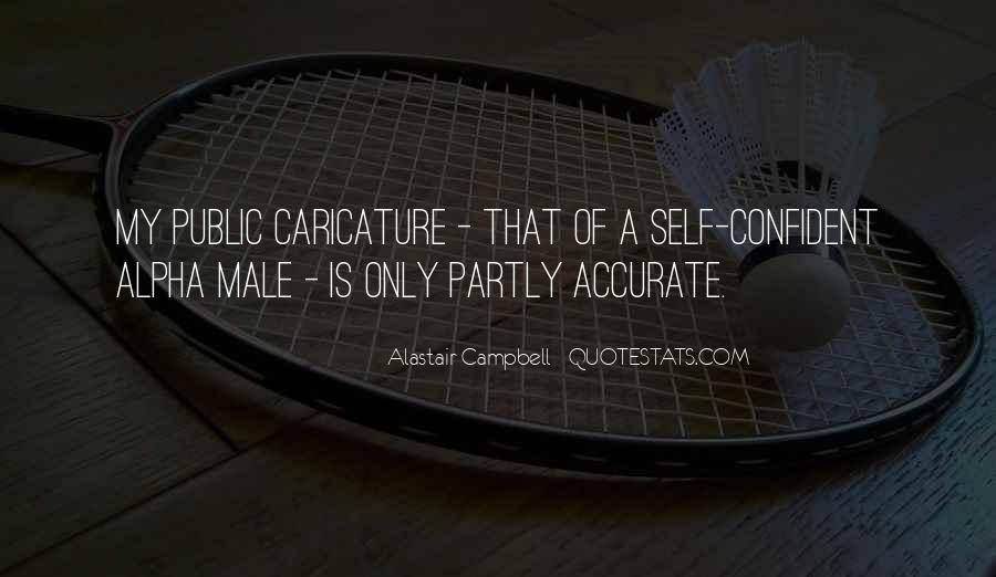 Alastair Campbell Quotes #1578045