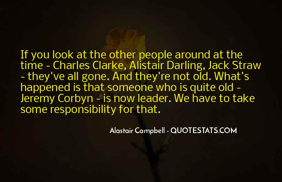 Alastair Campbell Quotes #1588610