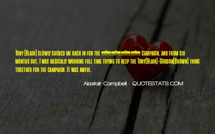 Alastair Campbell Quotes #1810620