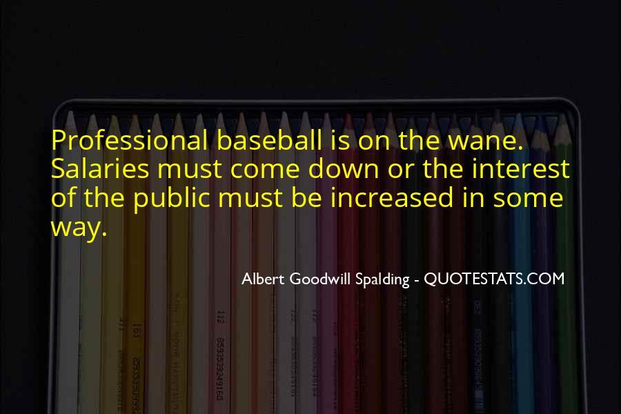 Albert Goodwill Spalding Quotes #492930