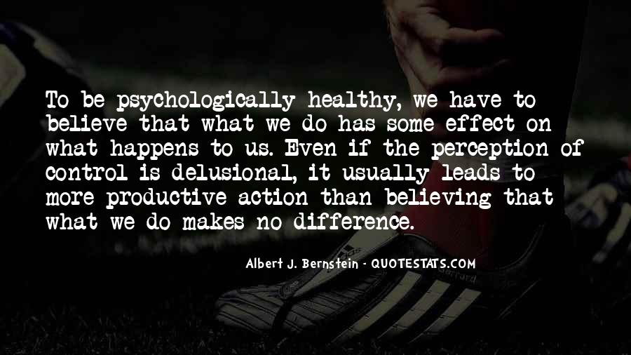 Albert J. Bernstein Quotes #1278819