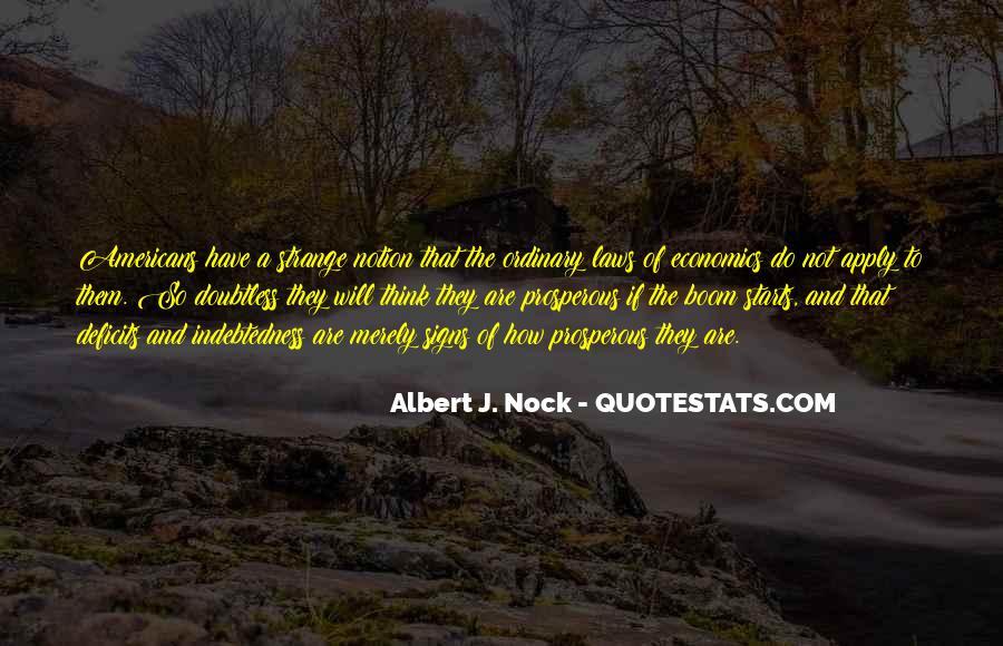 Albert J. Nock Quotes #1576250