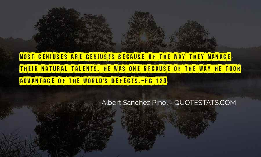 Albert Sanchez Pinol Quotes #1763183
