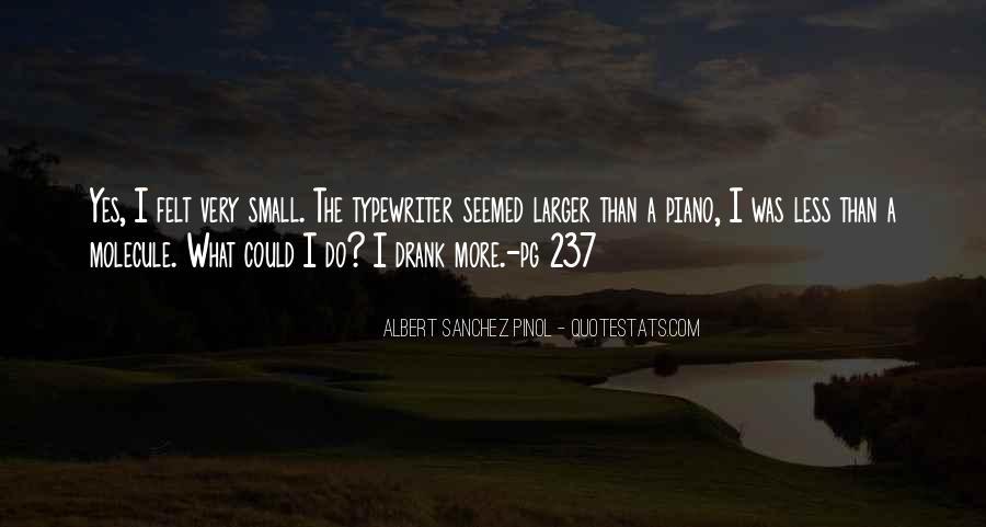Albert Sanchez Pinol Quotes #788686
