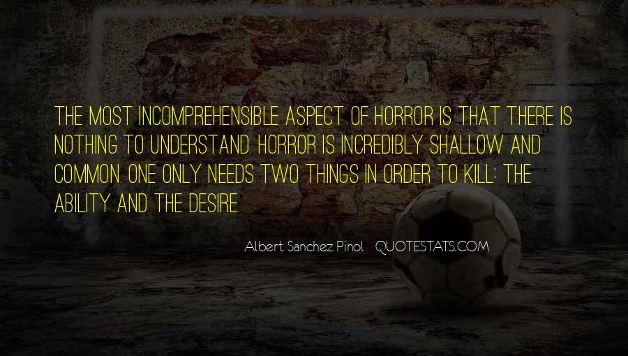 Albert Sanchez Pinol Quotes #824425