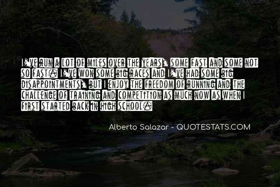 Alberto Salazar Quotes #1310239