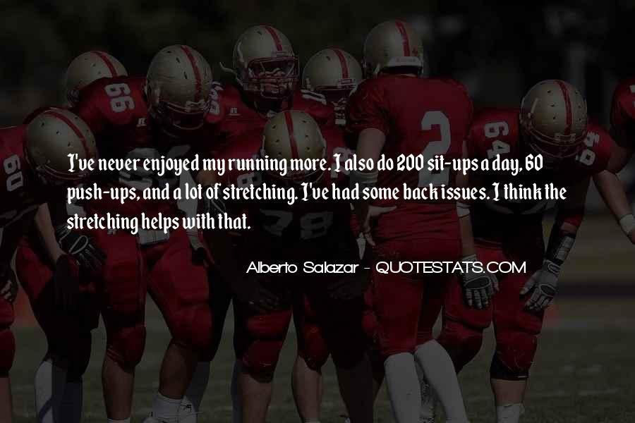 Alberto Salazar Quotes #1329565