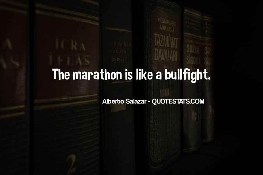 Alberto Salazar Quotes #164101