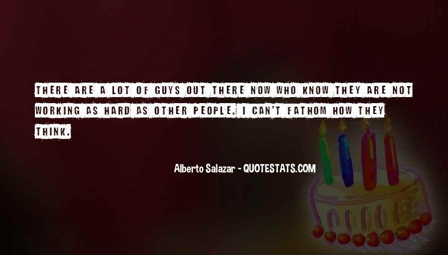 Alberto Salazar Quotes #1818387